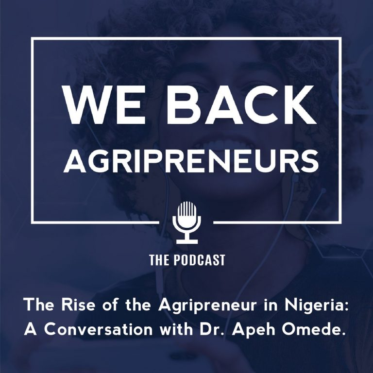 The Rise of the Agripreneur in Nigeria: A Conversation with Dr. Apeh Omede.